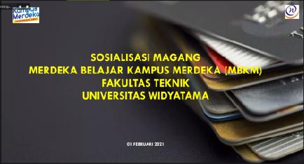 Sosialisasi Program Magang Merdeka Belajar-Kampus Merdeka Fakultas Teknik